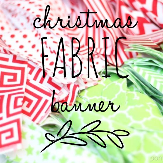 Fabric Christmas Banner DIY | www.ponytailsandpajamas.com